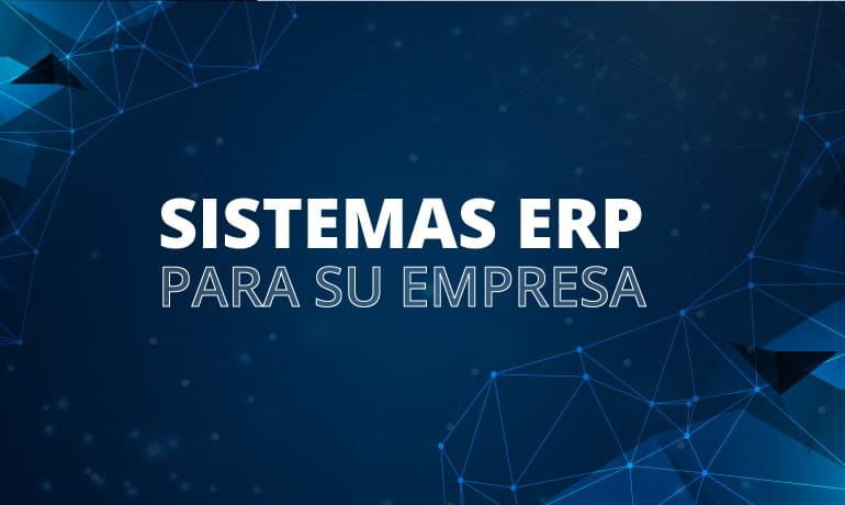 10 razones para implementar un sistema ERP en su empresa